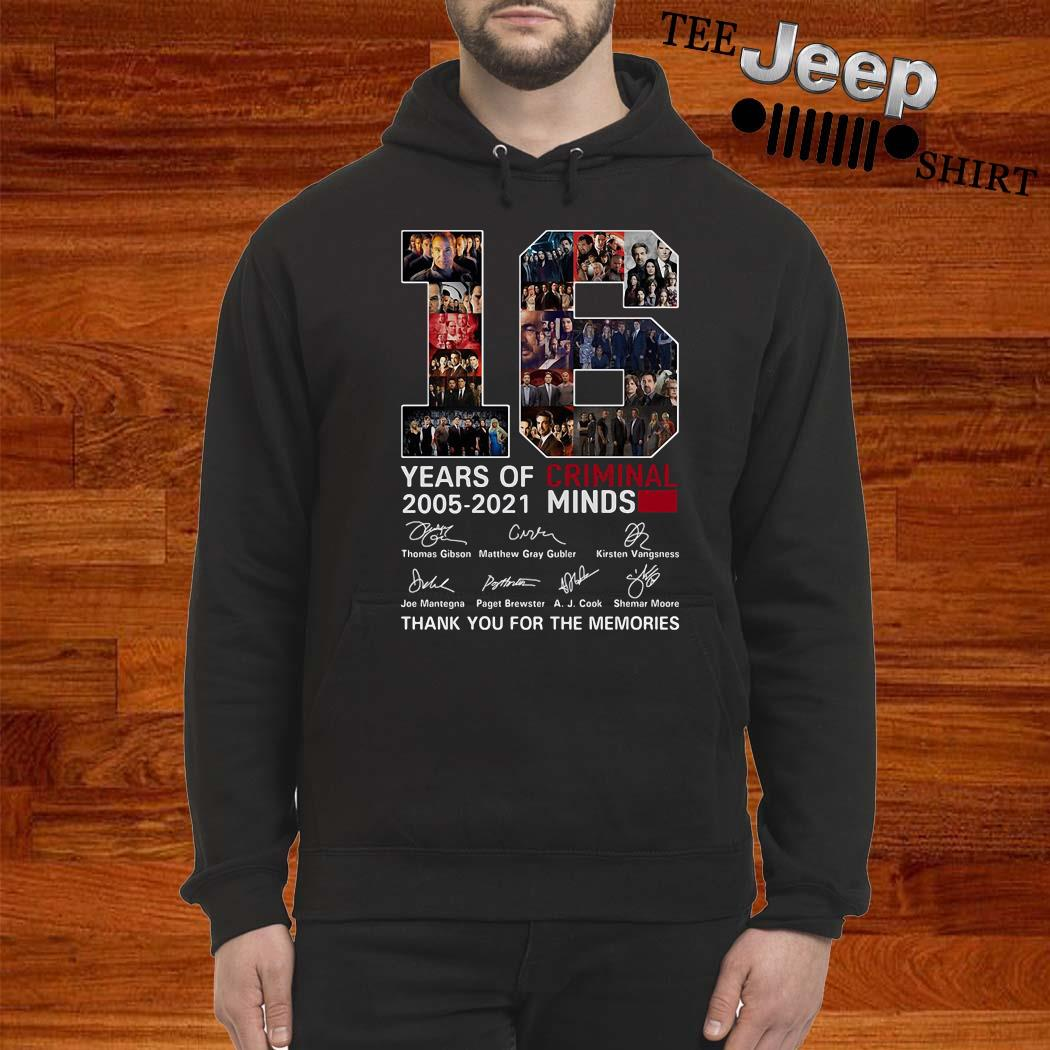 16 Years Of Criminal Minds 2005 2021 Thank You For The Memories Shirt hoodie