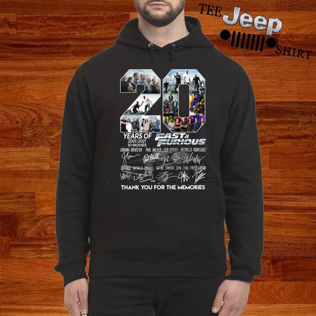 20 Years Of 2001 2021 Fast And Furious Thank You For The Memories Shirt hoodie