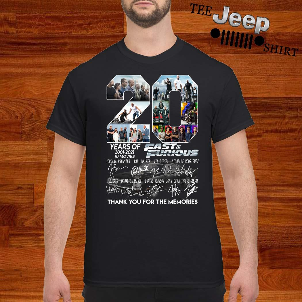 20 Years Of 2001 2021 Fast And Furious Thank You For The Memories Shirt