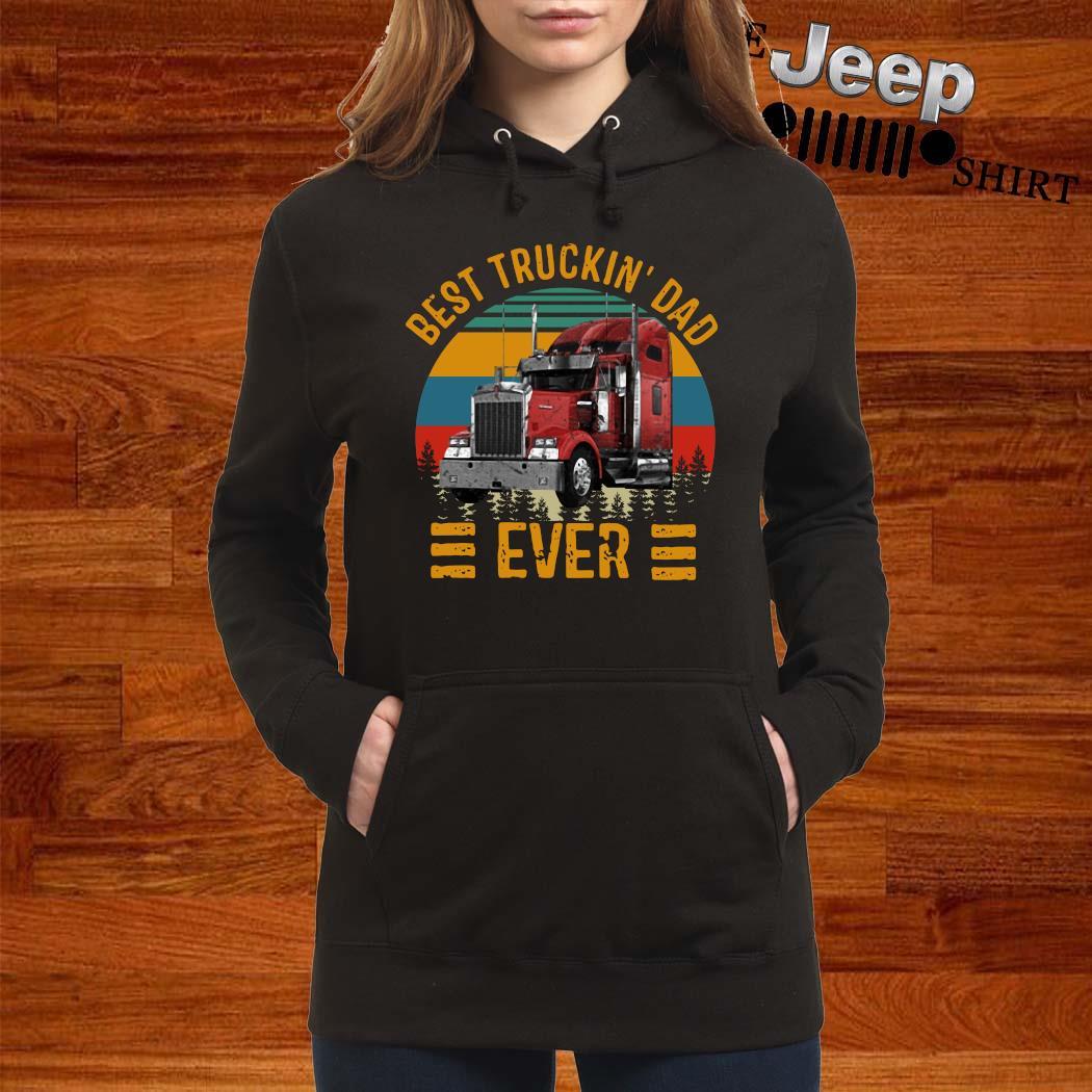 Best Truckin Dad Ever Vintage Shirt women-hoodie