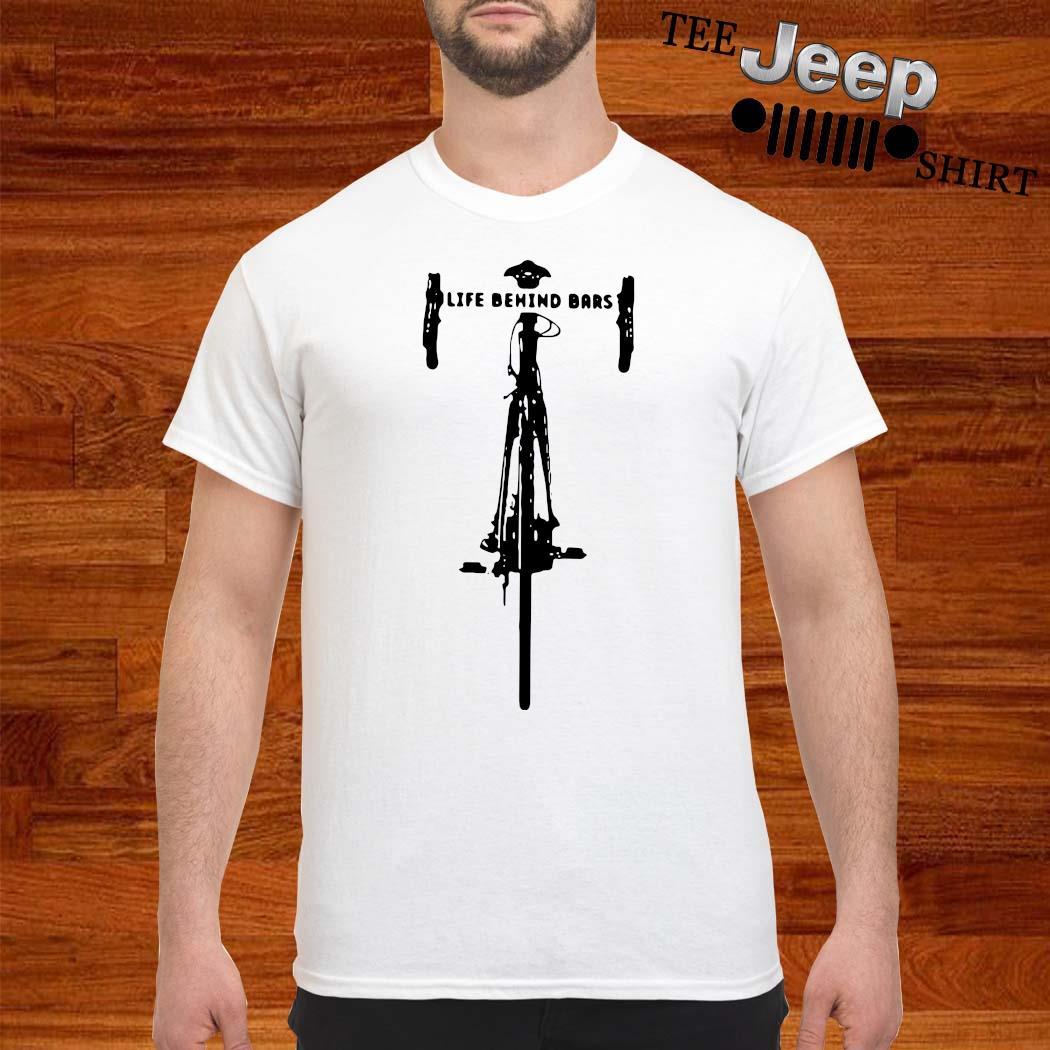Bicycle Life Behind Bars Shirt
