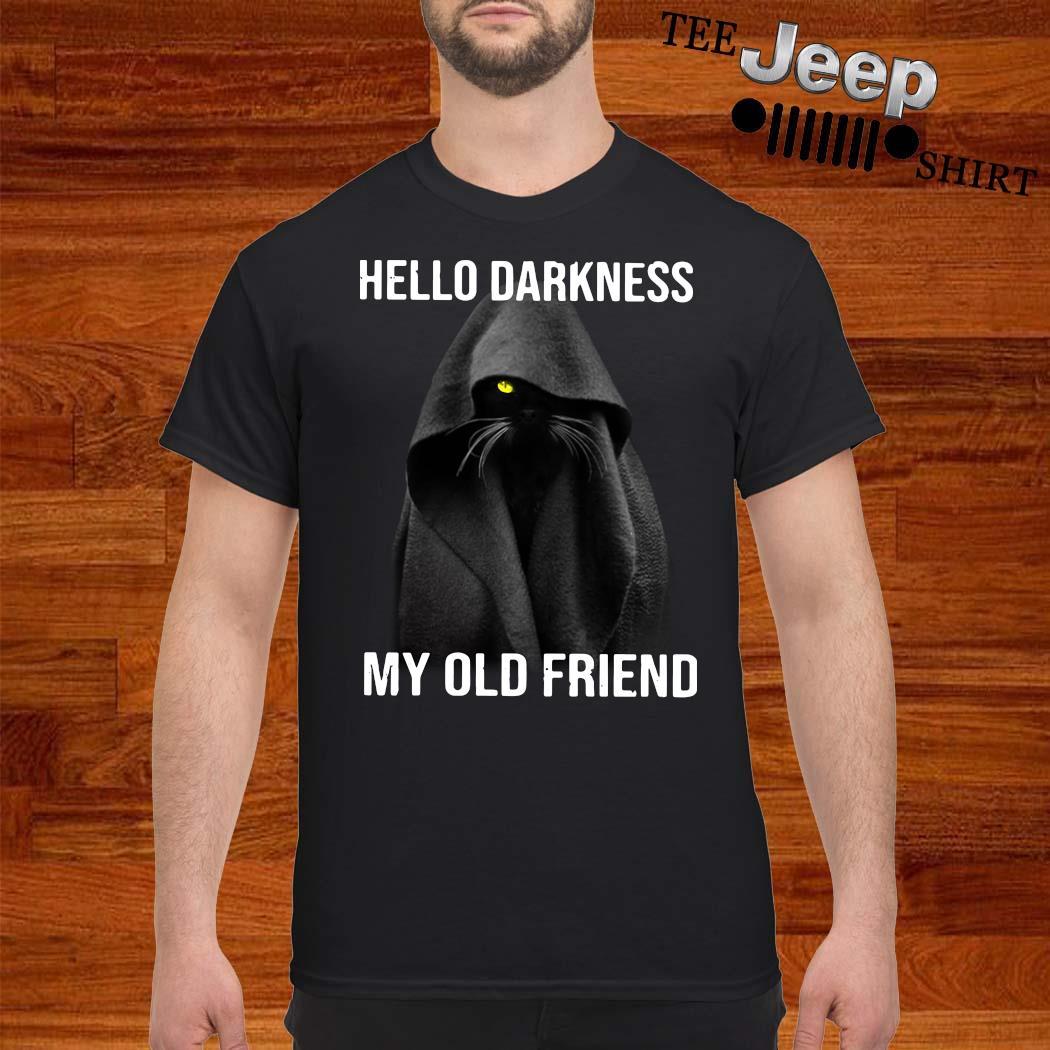Black Cat Hello Darkness My Old Friend Shirt