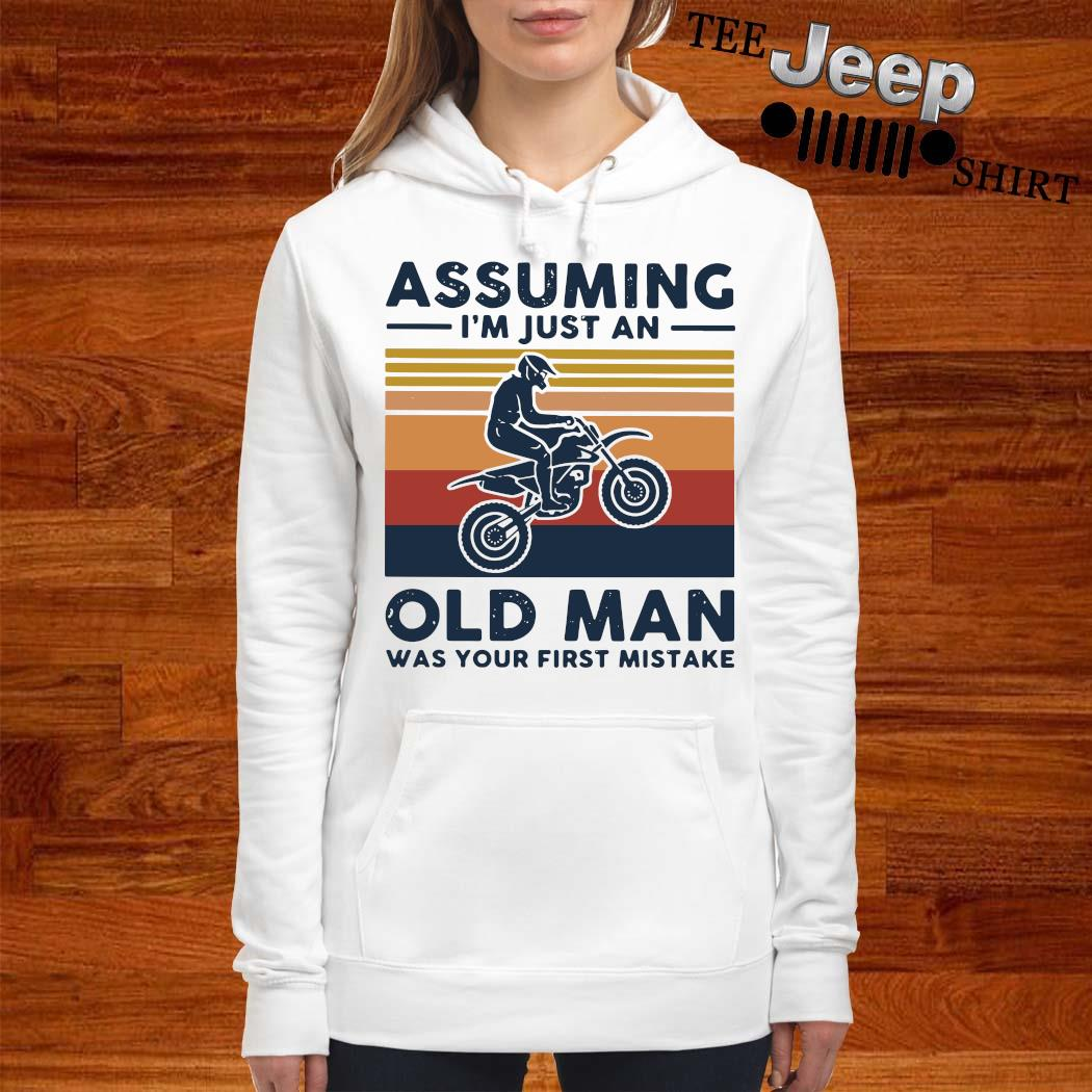 Freestyle Motocross Assuming I'm Just And Old Lady Was Your First Mistake Vintage Shirt women-hoodie