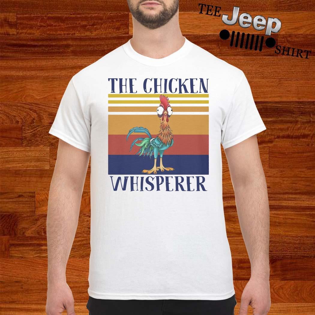 The Chicken Whisperer Vintage Shirt