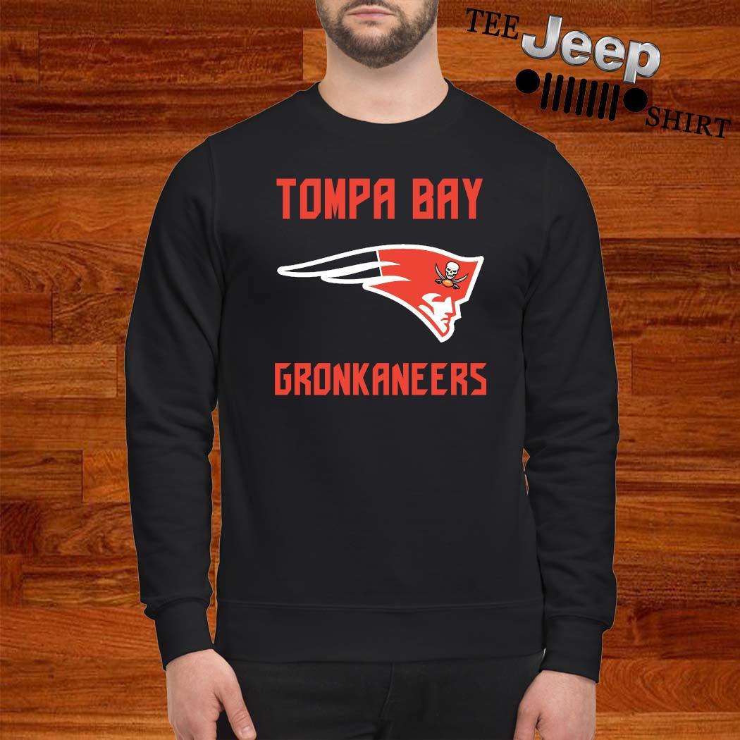 Tompa Bay Gronkaneers Shirt sweatshirt
