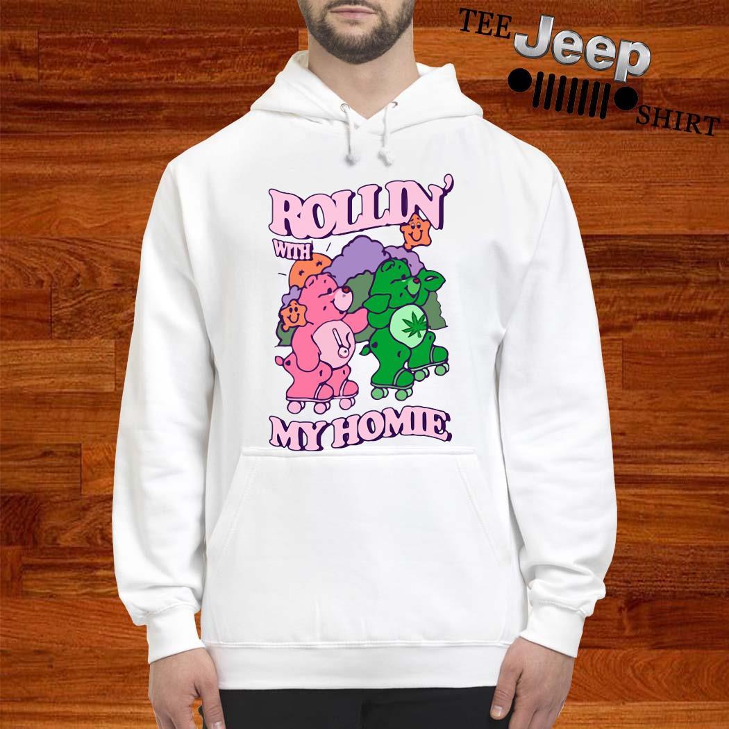 Bear Rollin' With My Home Shirt hoodie