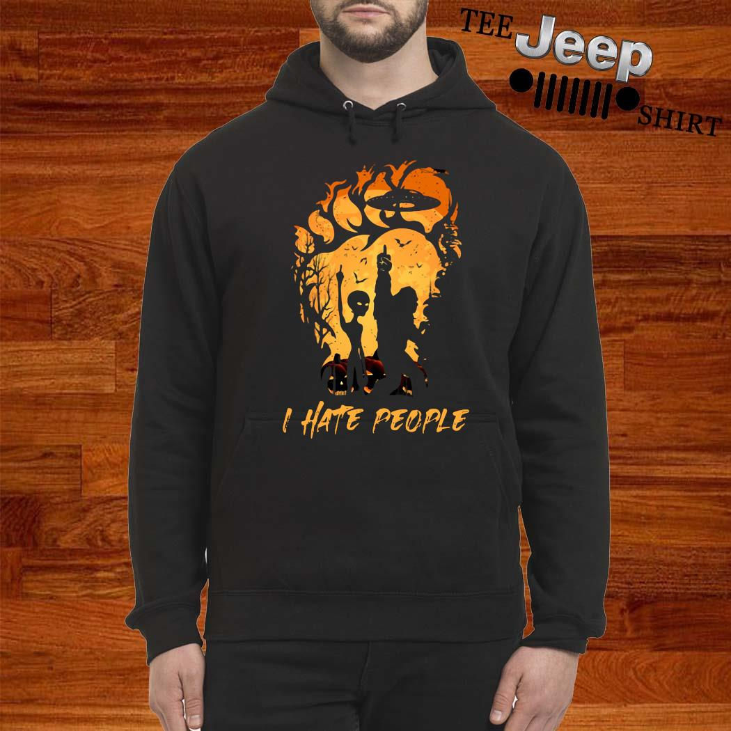 Bigfoot And Alien I Hate People Halloween Shirt hoodie
