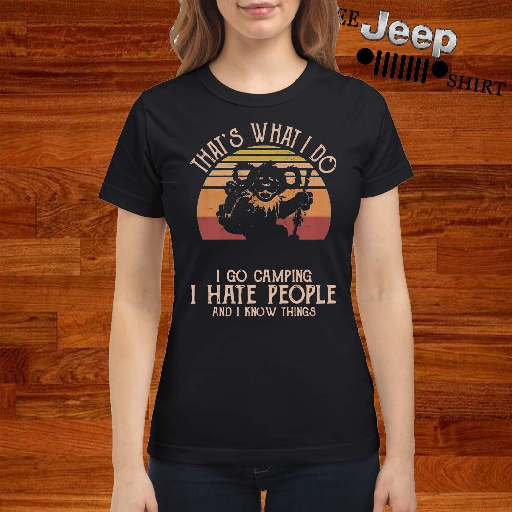 Grateful Dead Bear That's What I Do I Go Camping I Hate People And I Know Things Vintage s ladies-shirt
