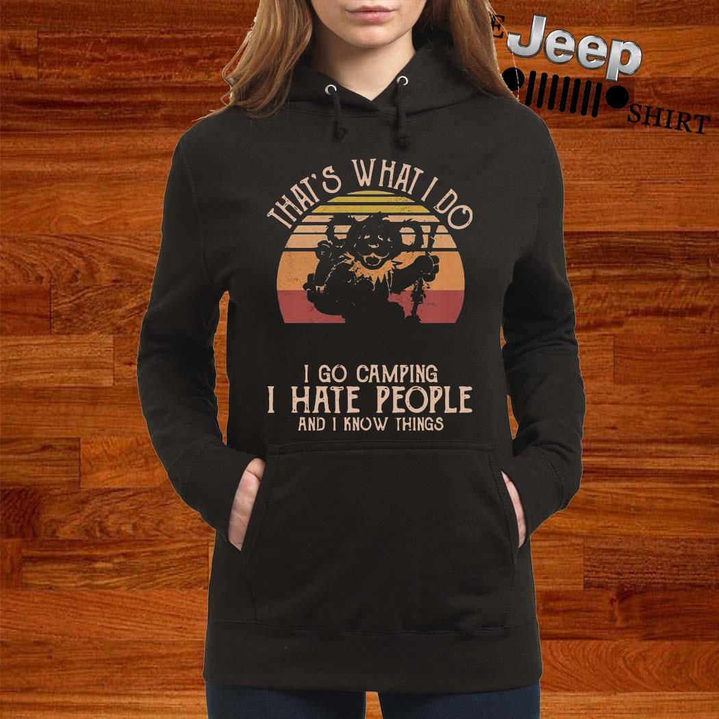 Grateful Dead Bear That's What I Do I Go Camping I Hate People And I Know Things Vintage s women-hoodie