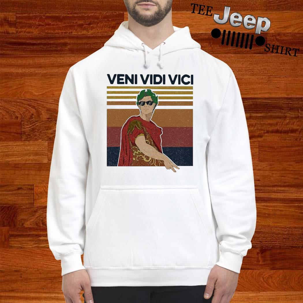 Julius Caesar Quote Veni Vidi Vici Roman Vintage Shirt hoodie