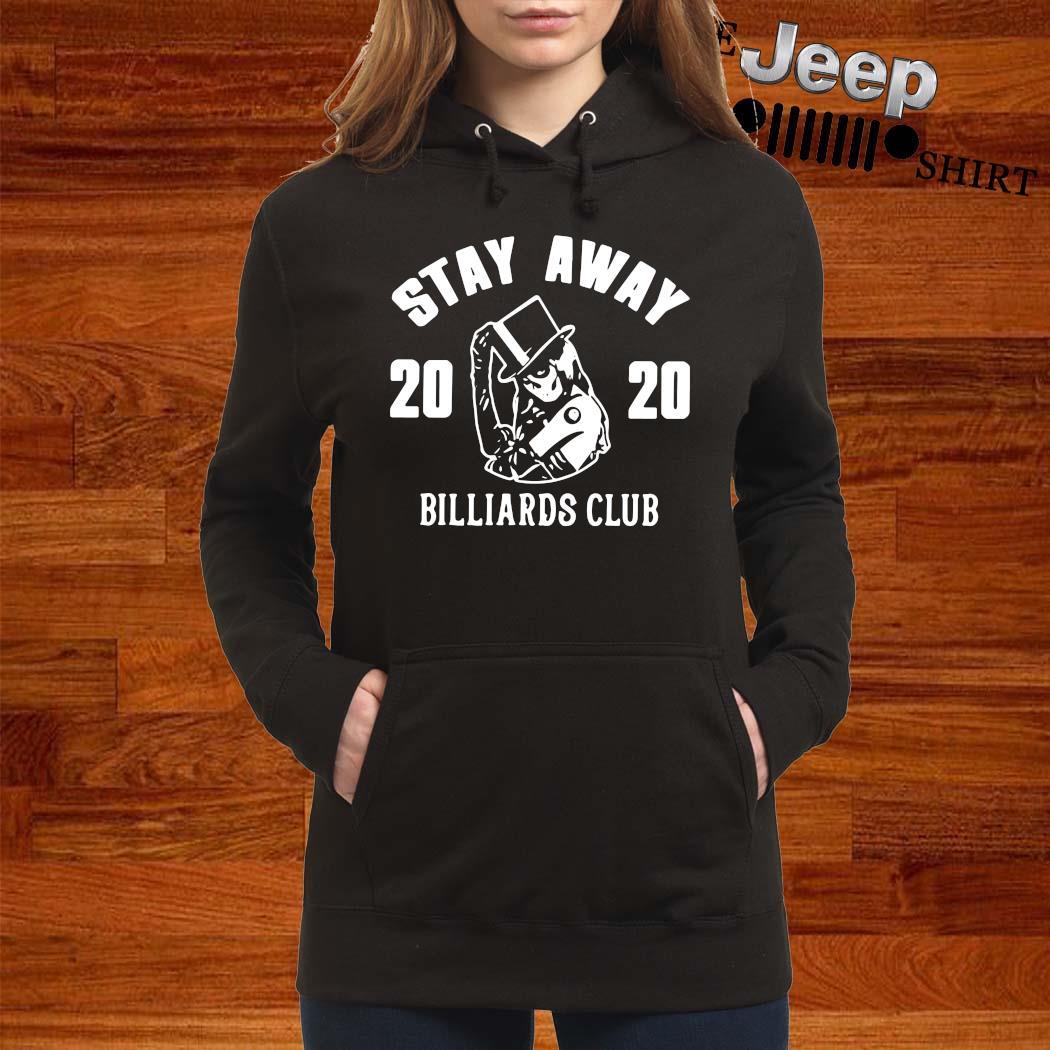 Stay Away 2020 Billiards Club Shirt women-hoodie