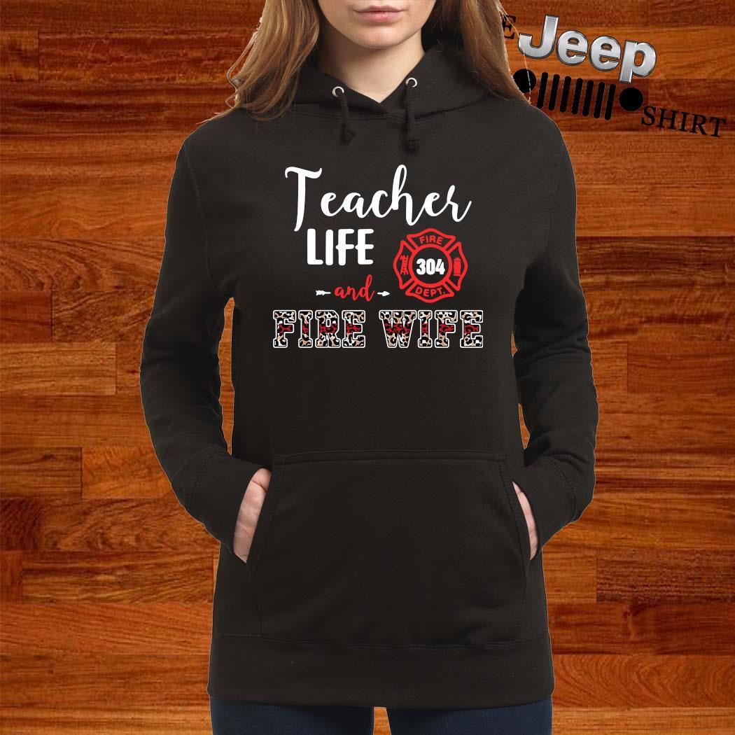 Teacher Life And Fire Wife Shirt women-hoodie