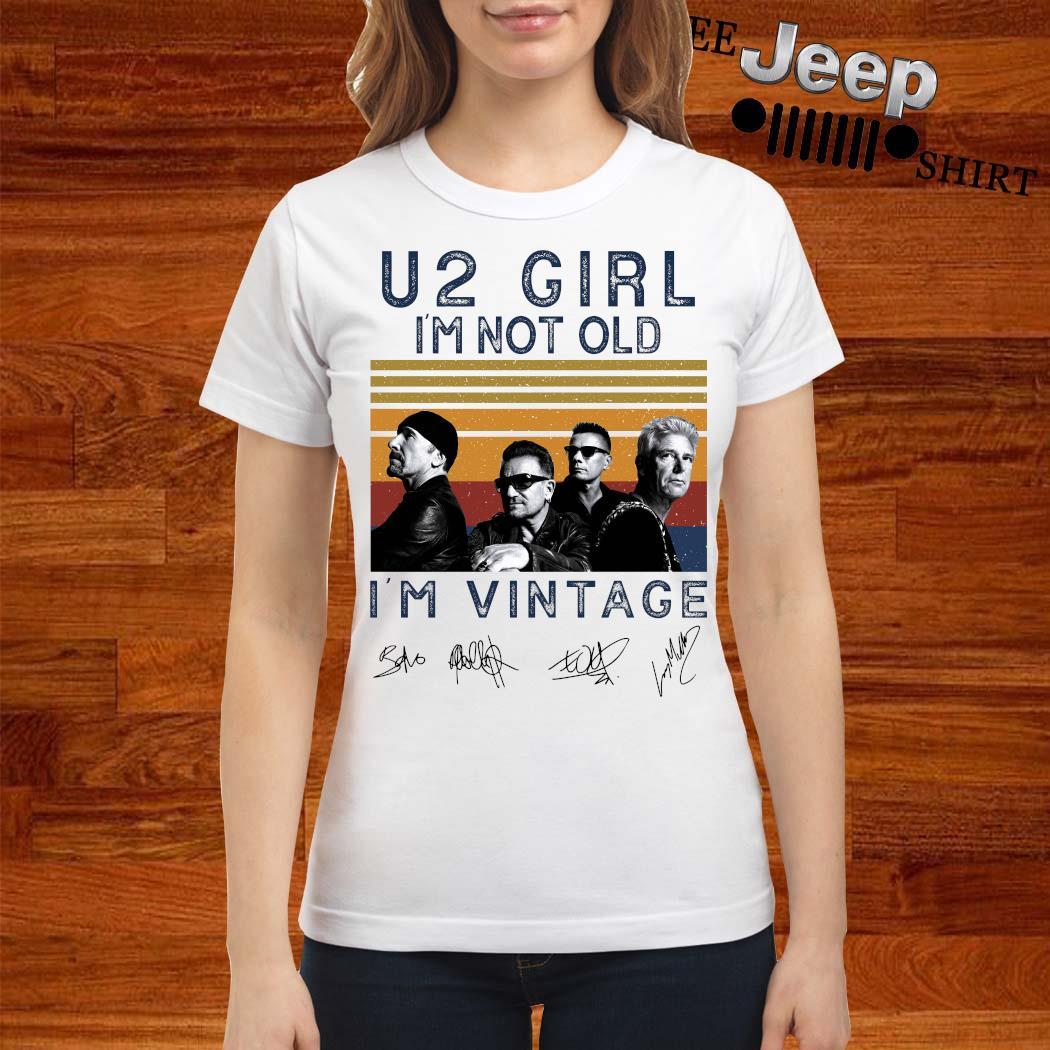 U2 Girl I'm Not Old I'm Vintage Signatures Shirt ladies-shirt