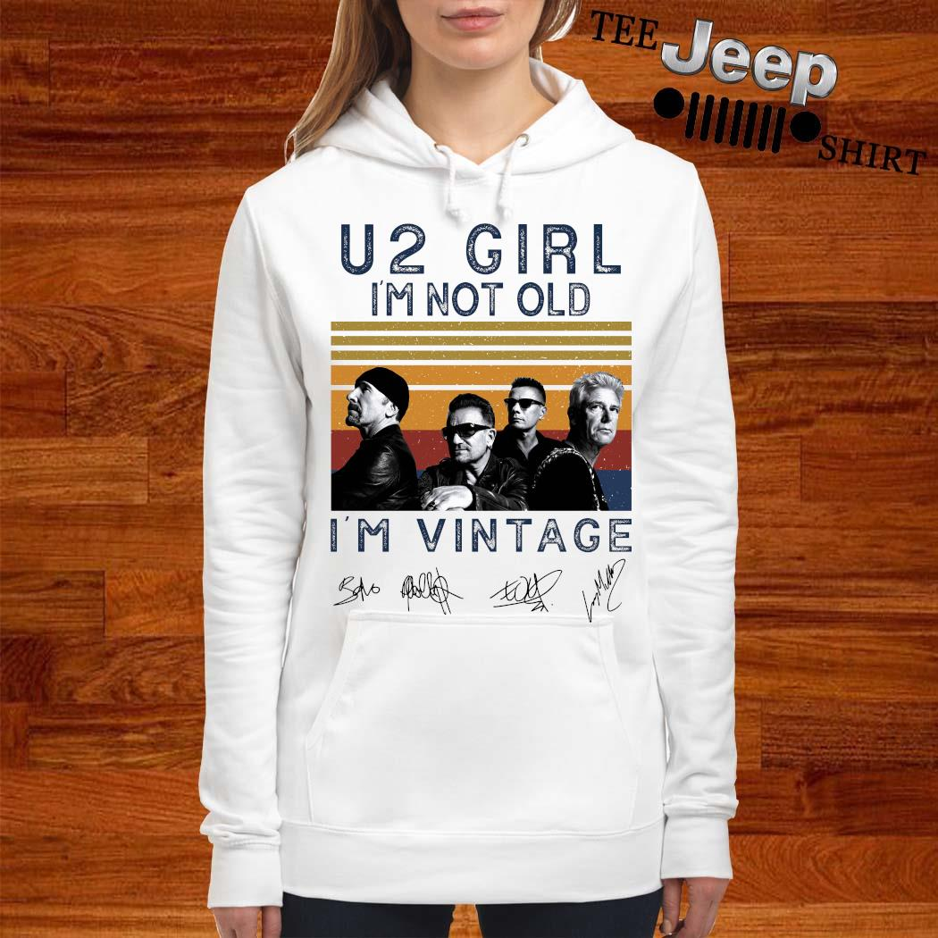 U2 Girl I'm Not Old I'm Vintage Signatures Shirt women-hoodie