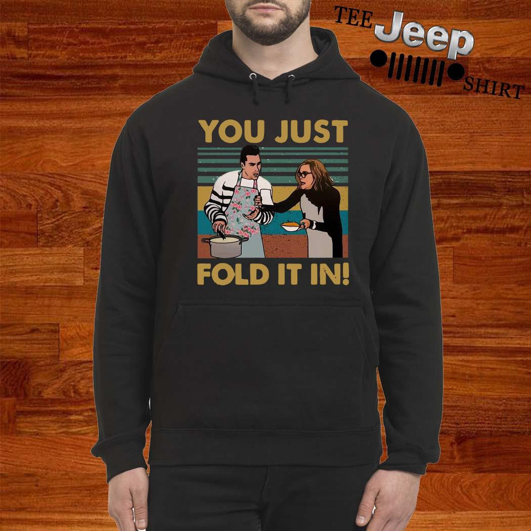 You Just Fold It In Vintage Shirt hoodie