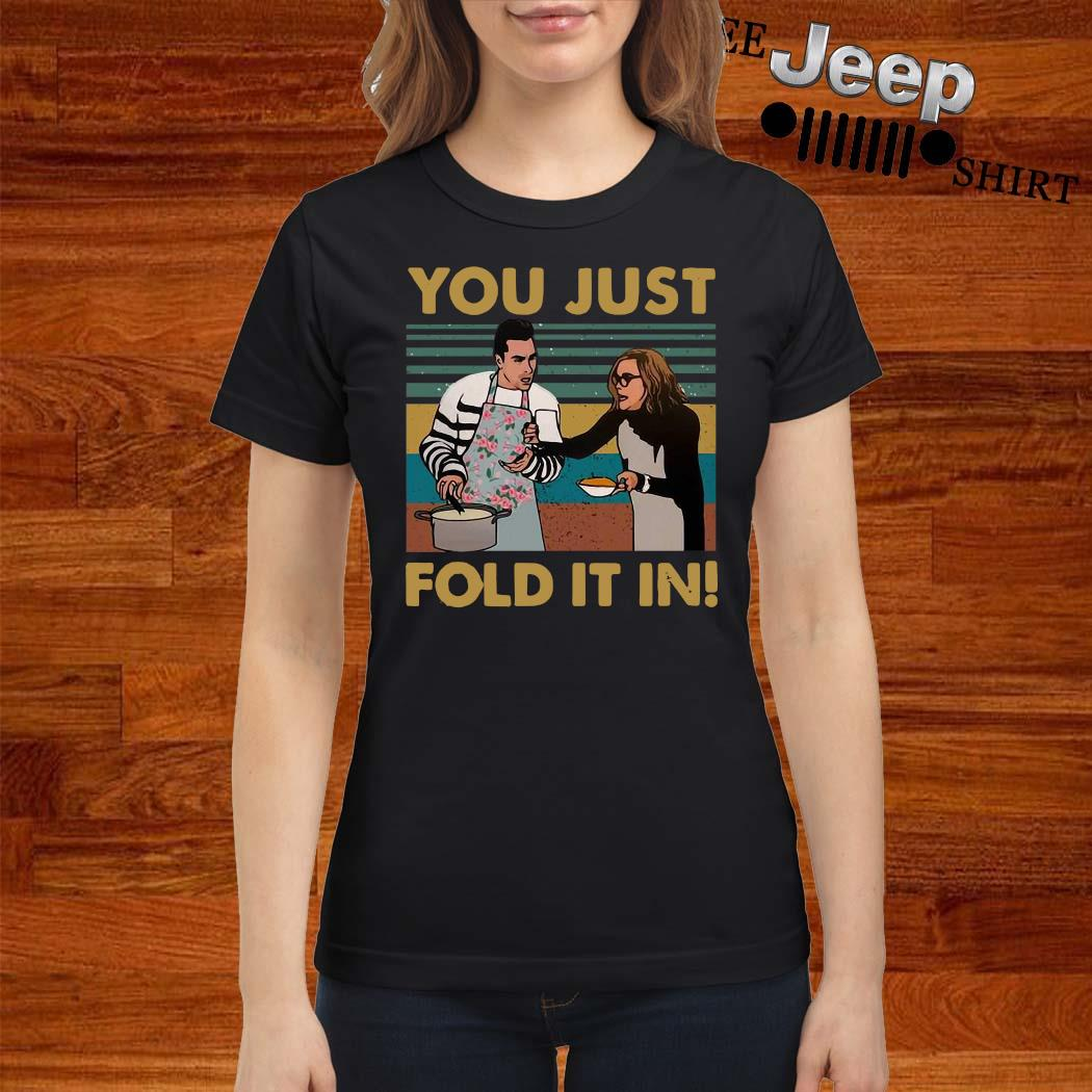 You Just Fold It In Vintage Shirt ladies-shirt