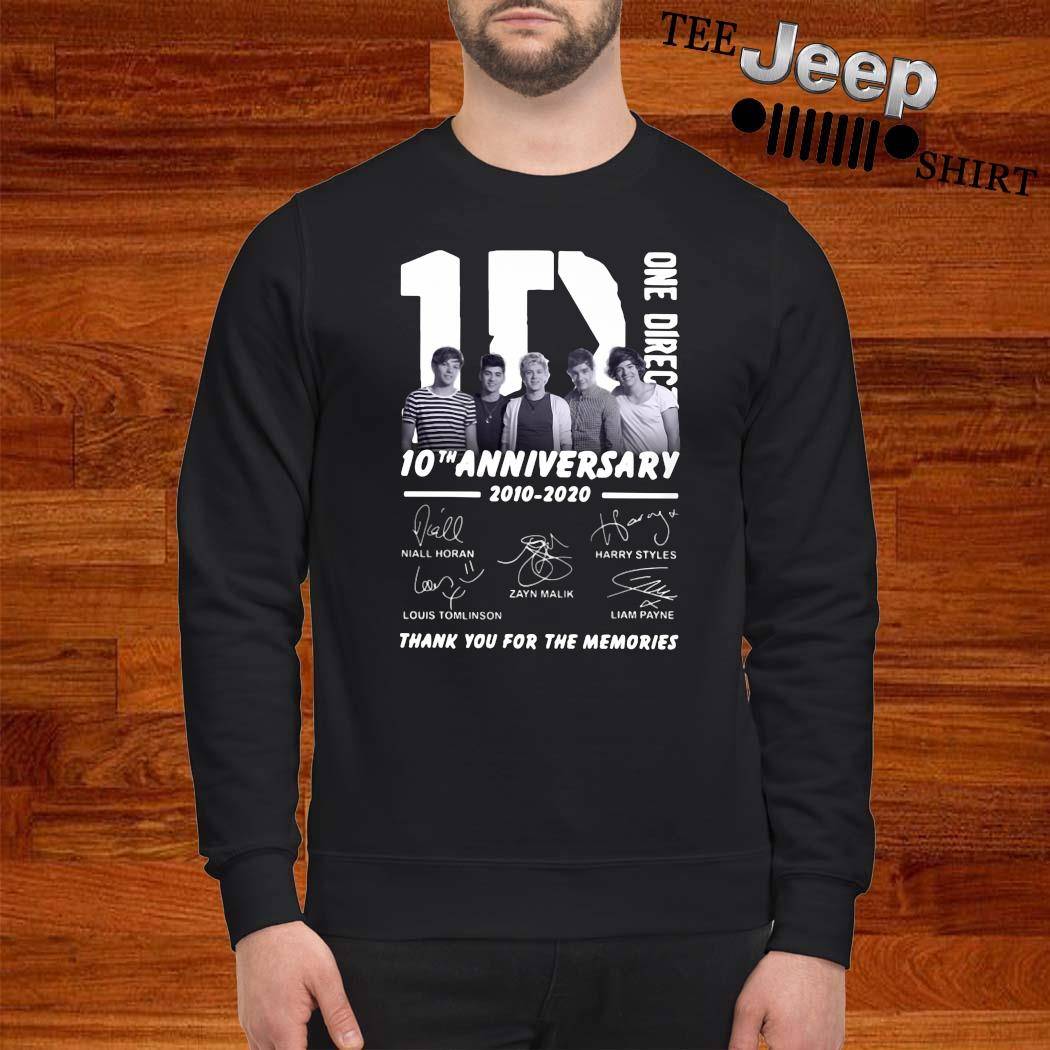 1D One Direction 10th Anniversary 2010 2020 Thank You For The Memories Shirt sweatshirt