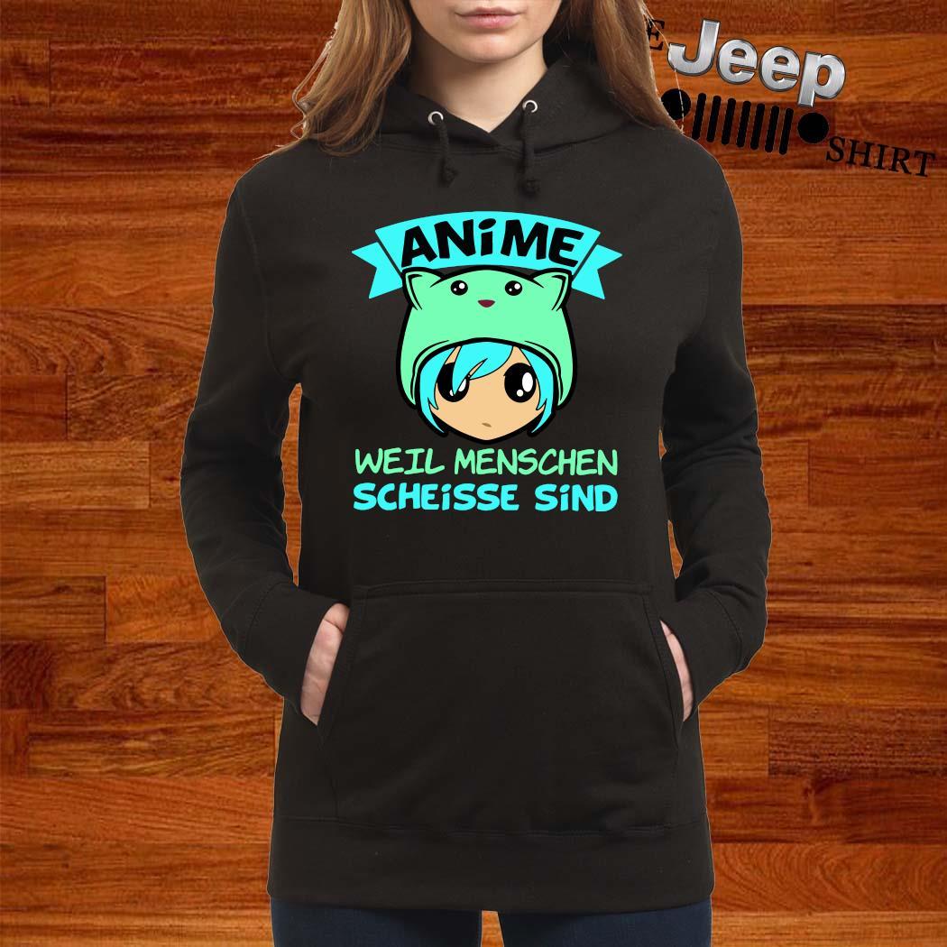 Anime Weil Menschen Scheisse Sind Shirt women-hoodie