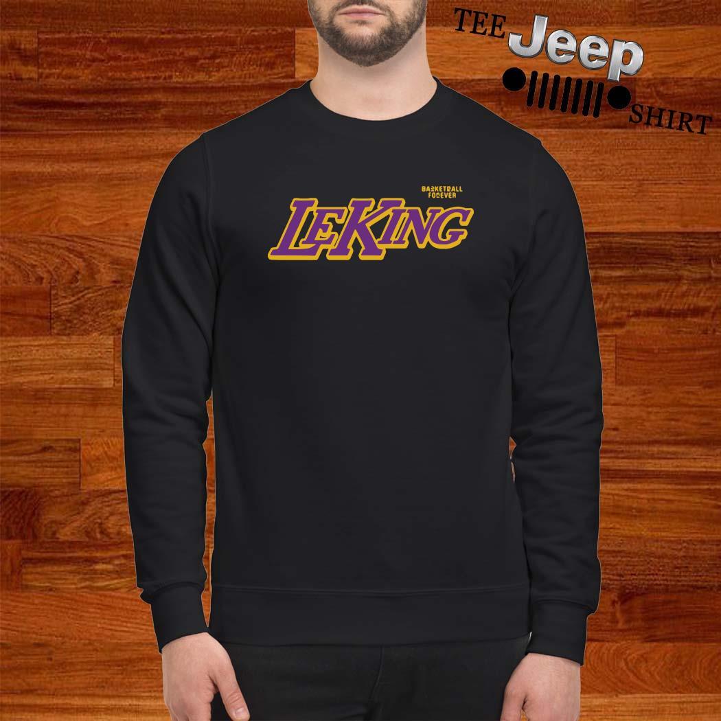 Basketball Forever Leking Shirt sweatshirt