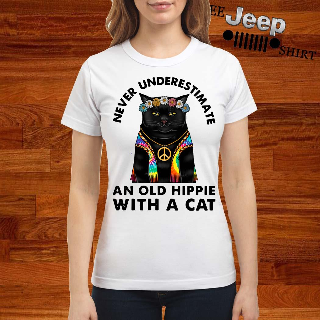 Never Underestimate An Old Hippie With A Cat Shirt ladies-shirt