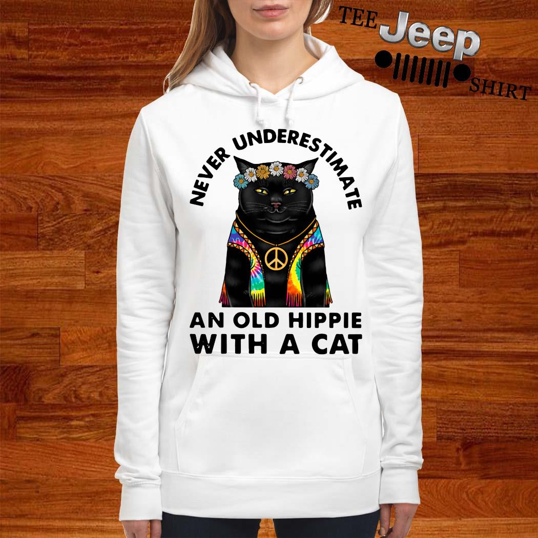 Never Underestimate An Old Hippie With A Cat Shirt women-hoodie