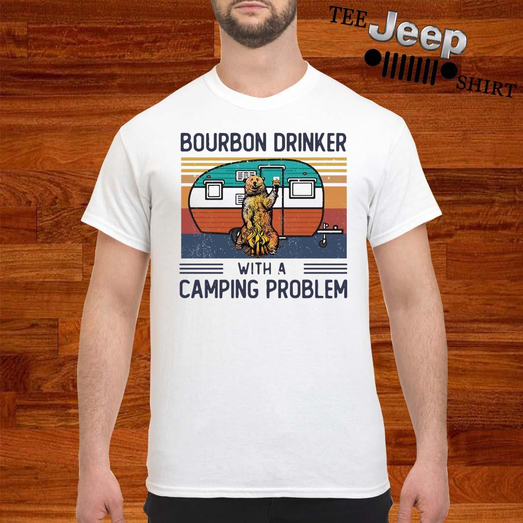Bear Bourbon Drinker With A Camping Problem Vintage Shirt