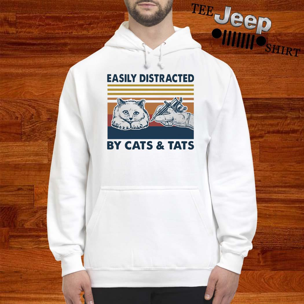 Easily Distracted By Cats And Tats Tattooist Vintage Shirt hoodie
