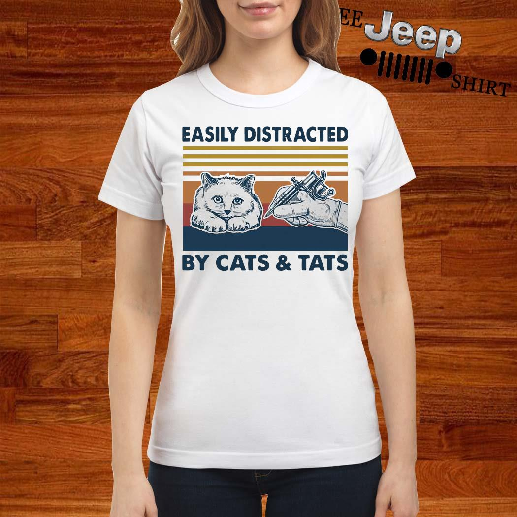 Easily Distracted By Cats And Tats Tattooist Vintage Shirt ladies-shirt