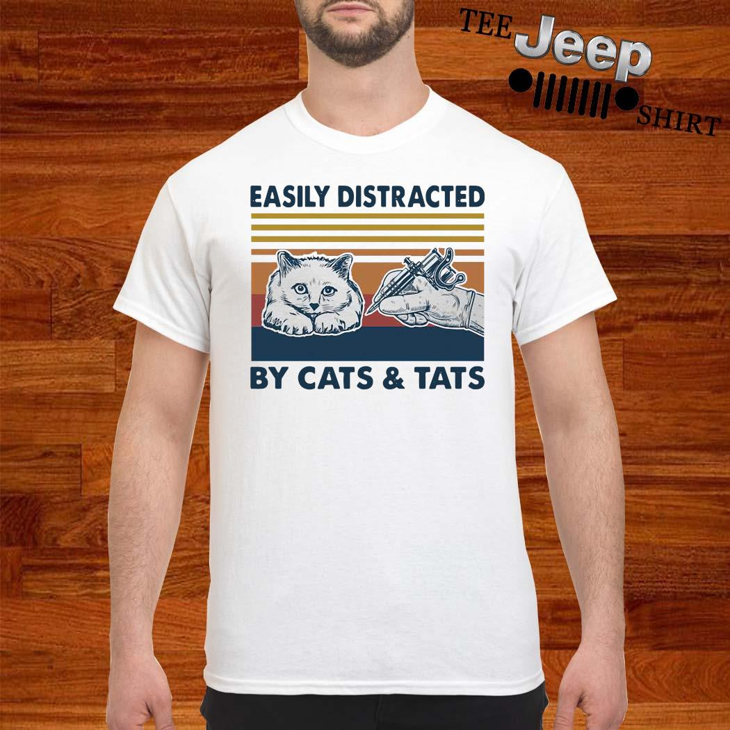 Easily Distracted By Cats And Tats Tattooist Vintage Shirt