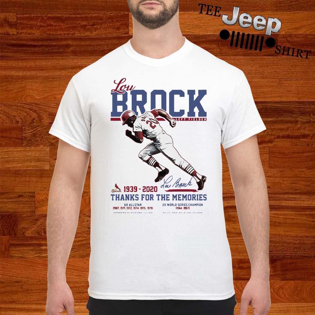 Lou Brock Left Fielder Candinais 1939-2020 Lou Bnock Thanks For The Memories Shirt