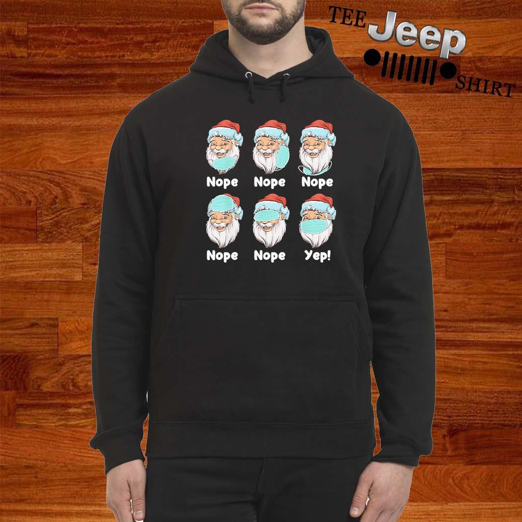 Christmas 2020 Santa Wearing Mask Wrong Xmas Shirt hoodie