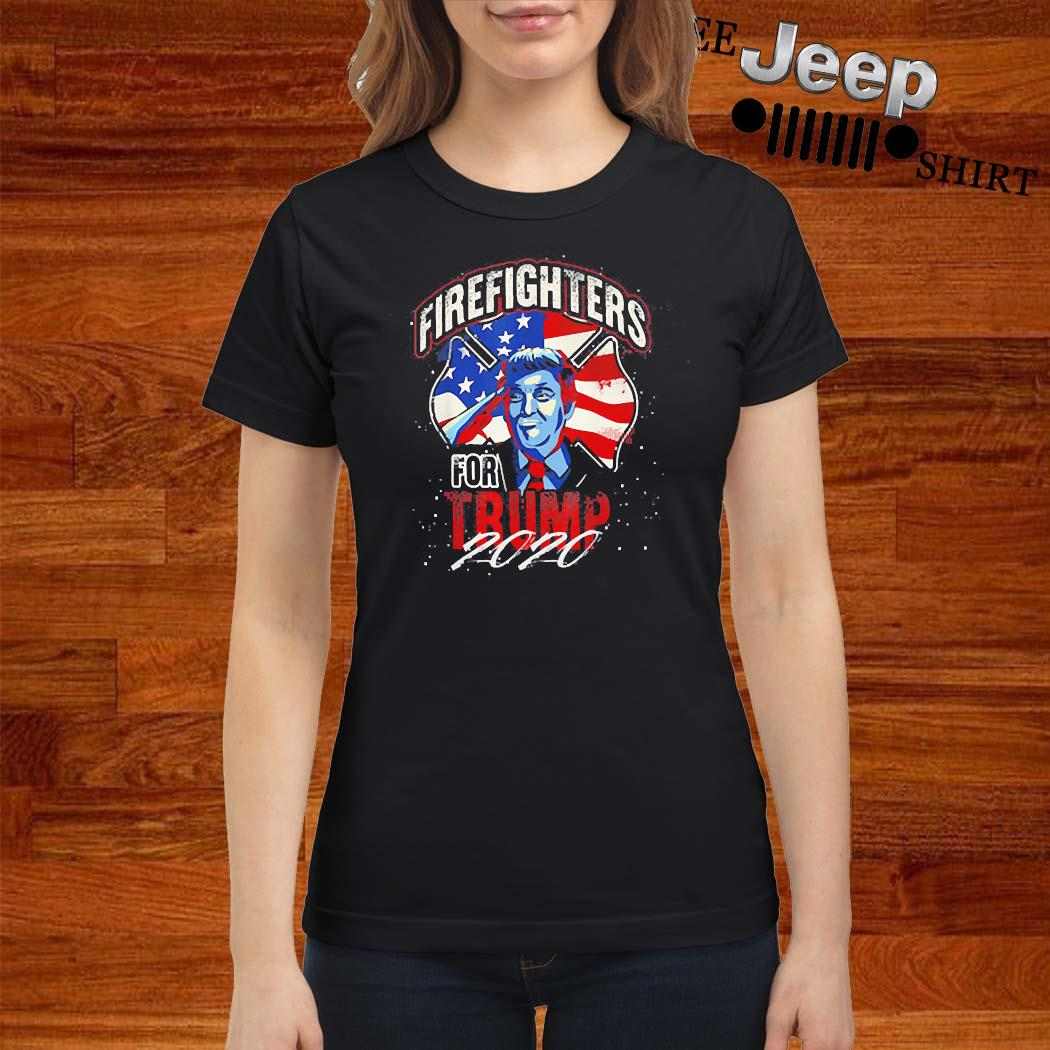 Firefighters For Trump 2020 Fire Fighter Shirt ladies-shirt