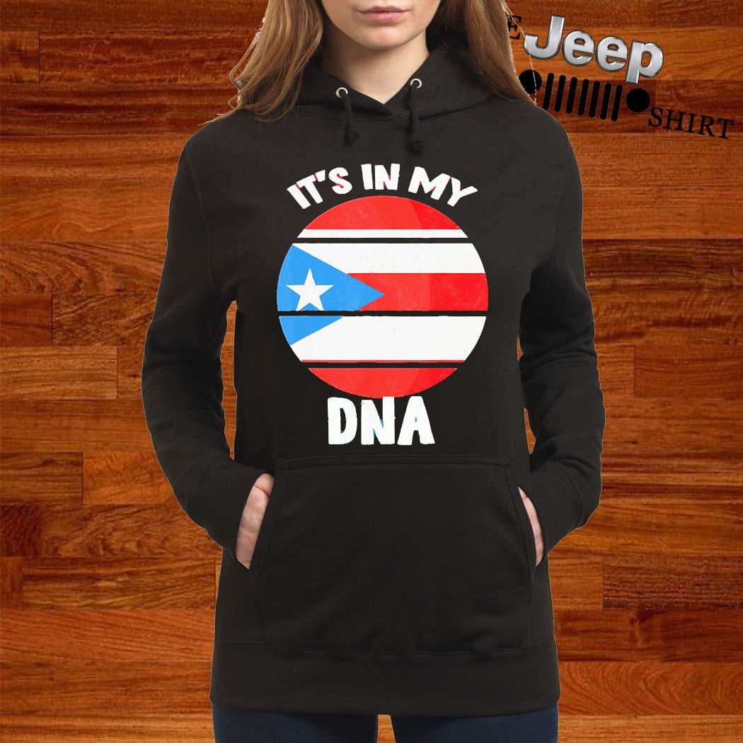 Its In My DNA Puerto Rico Rican Flag Shirt women-hoodie