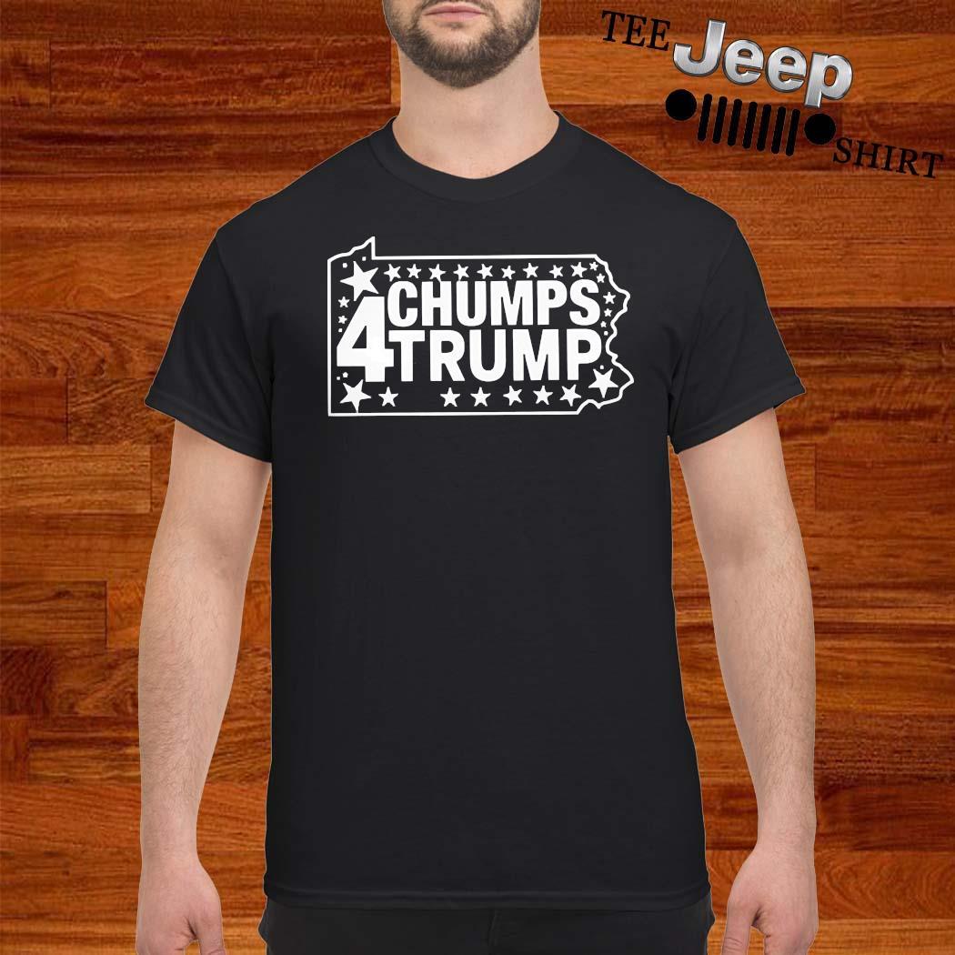 PA Chumps For Trump 2020 Shirt