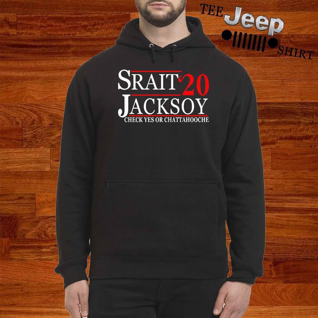 Strait Jackson 2020 Check Yes Or Chattahooche 2020 Shirt hoodie