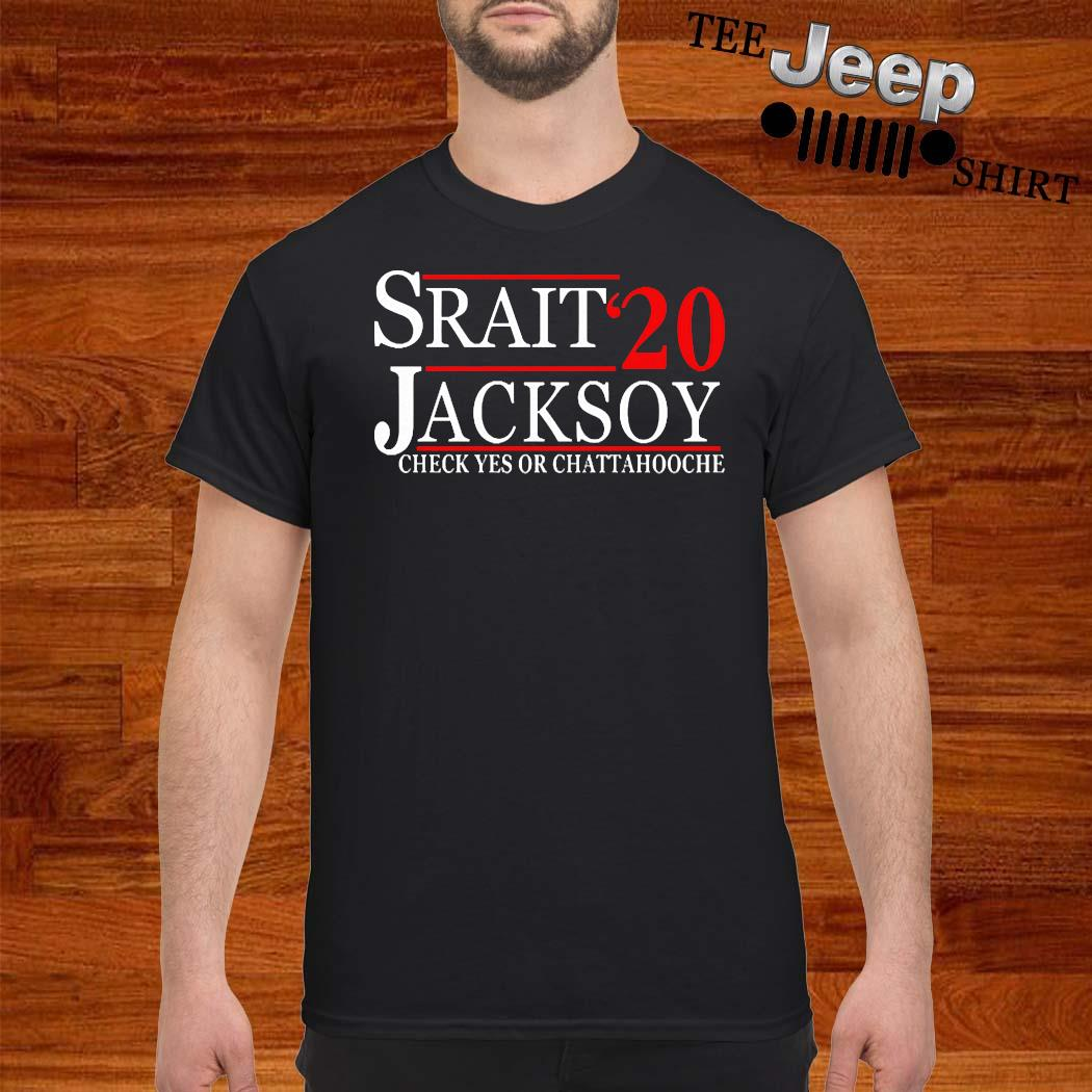 Strait Jackson 2020 Check Yes Or Chattahooche 2020 Shirt