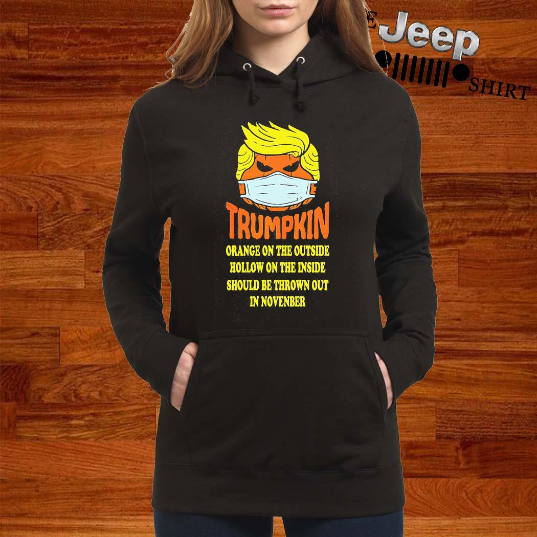 Trumpkin Orange On The Outside Hollow On The Inside Should Shirt women-hoodie