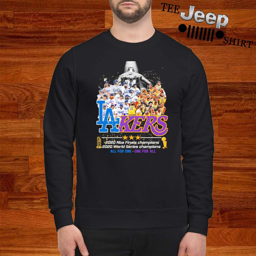 Los Angeles Dodgers And Lakers All Team 2020 NBA Finals Champions Shirt sweatshirt