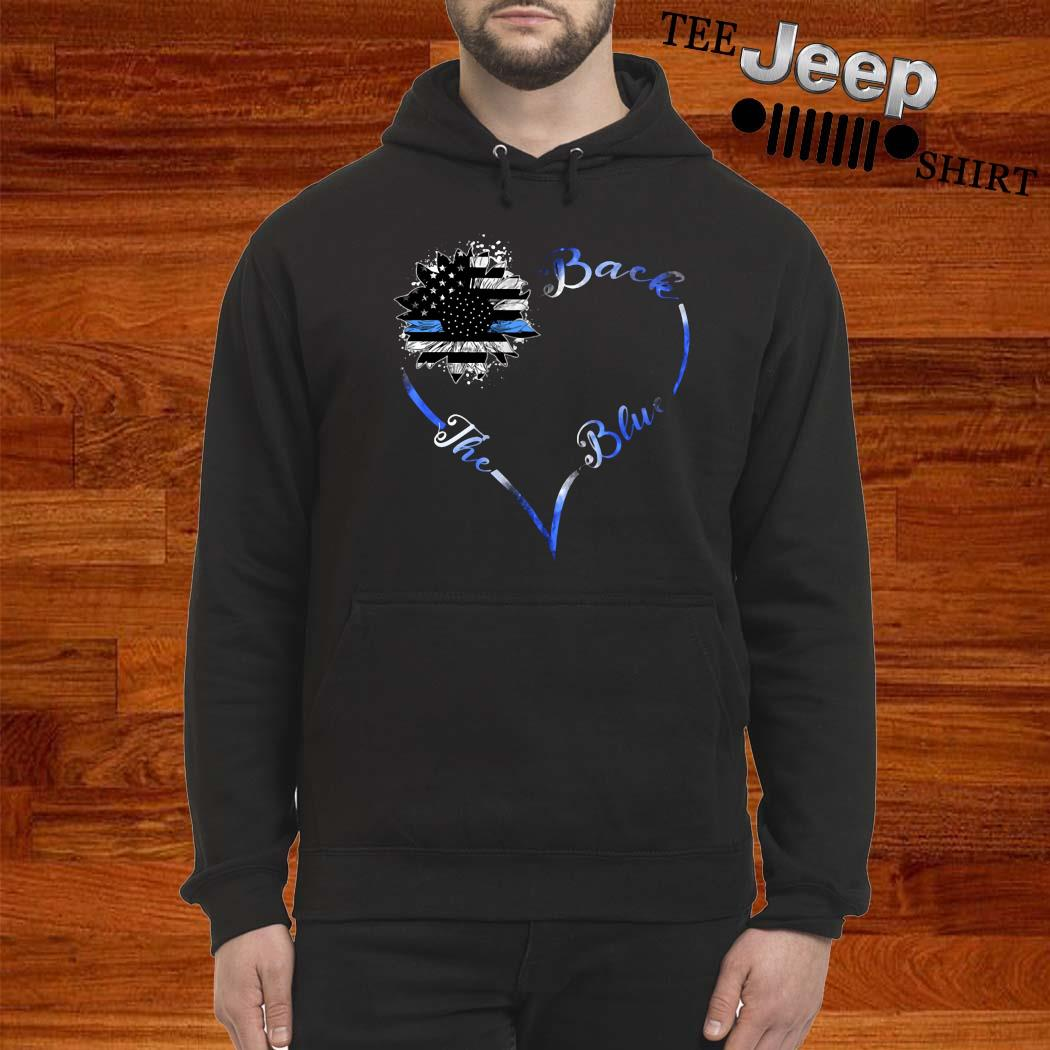 Back The Blue Heart Shirt hoodie