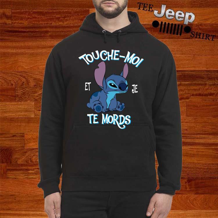Stitch Touche Moi Et Je Te Mords Shirt hoodie