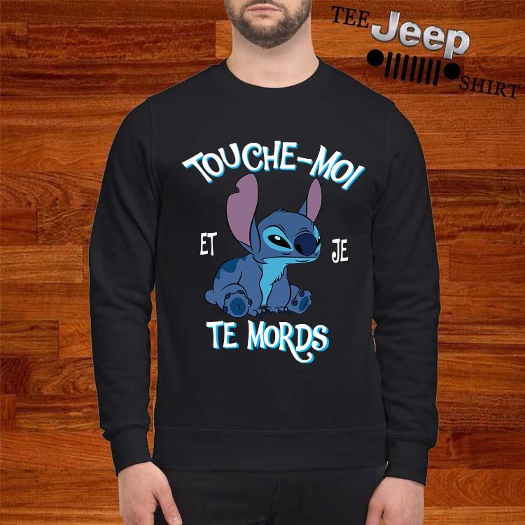 Stitch Touche Moi Et Je Te Mords Shirt sweatshirt