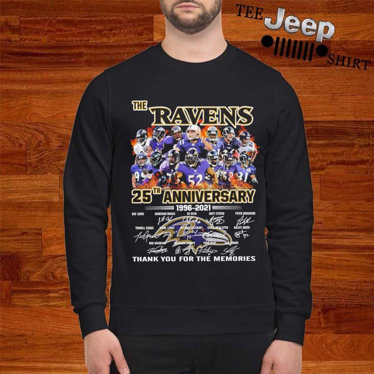 The Ravens 25th Anniversary 1996 2021 Thank You For The Memories Signatures Shirt sweatshirt